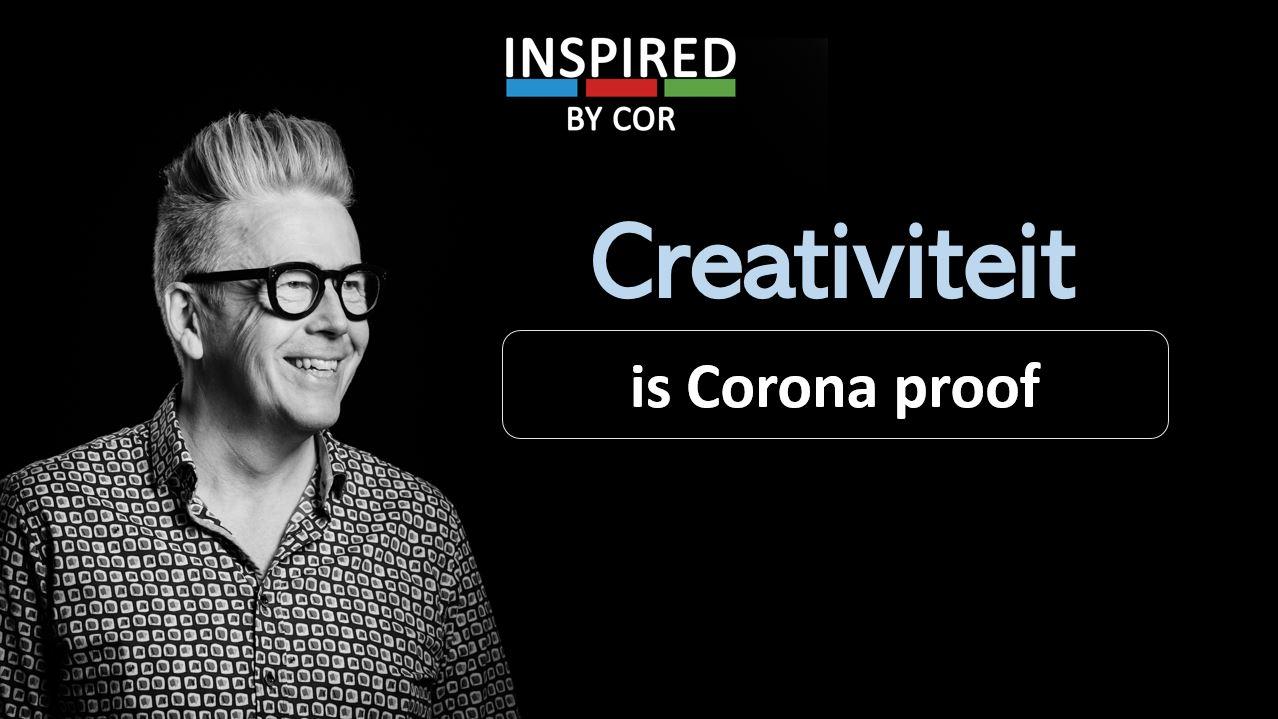 Creativitiet is corona proof
