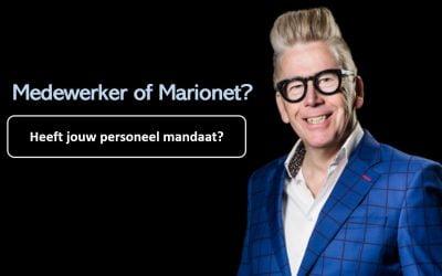 Heb je medewerkers of marionetten?