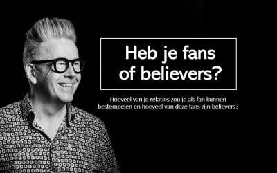 Heb je fans of believers